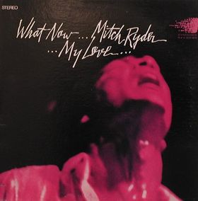 mitch_ryder_what_now