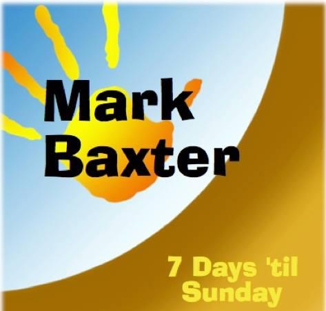 Mark Baxter; Living the Dream…