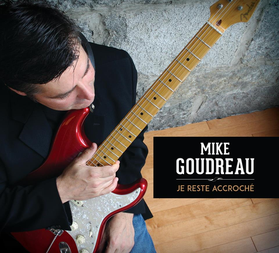 Mike Goudreau – A Must Listen for The Blues and How to Make Money from Music!