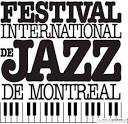 The 2016 Edition of The Montreal International Jazz Festival