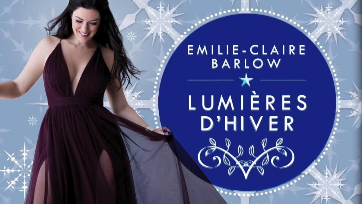 Rick Keene Music Scene – Emilie Claire Barlow; Basking in Quebec'sWinter