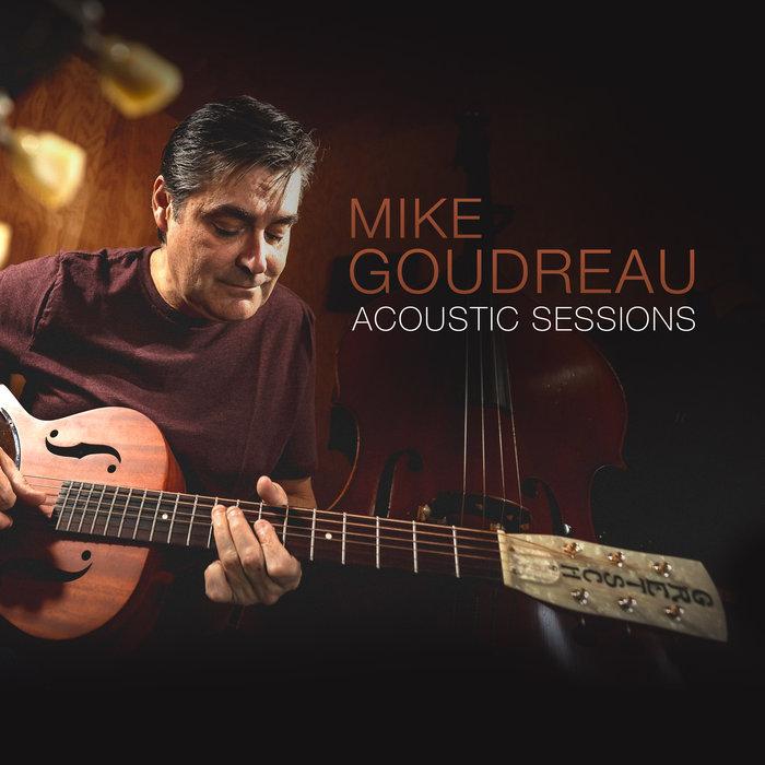 Rick Keene Music Scene – Mike Goudreau Celebrates Twenty Years in Music 'Acoustically'