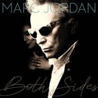 Rick Keene Music Scene - Canada's Most Prolific Songwriter Marc Jordan Bares 'Both Sides' on New Disc