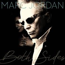 Rick Keene Music Scene – Canada's Most Prolific Songwriter Marc Jordan Bares 'Both Sides' on New Disc